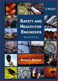 Safety and Health for Engineers, Brauer, Roger L., 0471291897