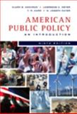 American Public Policy : An Introduction, Cochran, Clarke E. and Carr, T. R., 0495501891