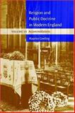 Religion and Public Doctrine in Modern England Vol. 3 : Accommodations, Cowling, Maurice, 052161189X