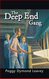 The Deep End Gang, Peggy Dymond Leavey, 092914189X