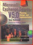 Microsoft Exchange Server 5. 0 : Planning, Design, and Implementation, Redmond, Tony, 1555581897