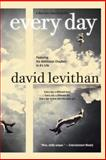 Every Day, David Levithan, 0307931897