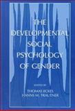The Developmental Social Psychology of Gender 9780805831894