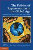 The Politics of Representation in the Global Age : Identification, Mobilization, and Adjudication, , 110761189X