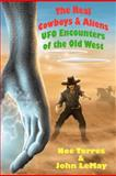 The Real Cowboys and Aliens, Noe Torres and John LeMay, 1477501894