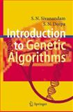 Introduction to Genetic Algorithms, Sivanandam, S. N. and Deepa, S. N., 354073189X