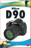Nikon D90 : Focal Digital Camera Guides, Hilz, Corey, 0240811895