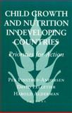 Child Growth and Nutrition in Developing Countries, Per Pinstrup-Andersen, David Pelletier, 0801481899