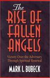 The Rise of Fallen Angels, Mark I. Bubeck, 0802471897