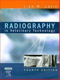 Radiography in Veterinary Technology, Lavin, Lisa M., 1416031898