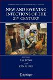 New and Evolving Infections of the 21st Century, , 1441921893