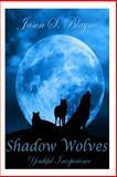 Shadow Wolves: Youthful Inexperience, Jason Blayne, 1500491896