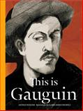 This Is Gauguin, George Roddam, 178067189X