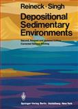 Depositional Sedimentary Environments, Reineck, H. E., 3540101896