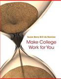 Make College Work for You Plus NEW MyStudentSuccessLab Update -- Access Card Package, Brill de Ramirez, Susan Berry, 0134041895