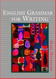 English Grammar for Writing, Honegger, Mark, 0618251898