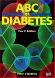 ABC of Diabetes, Watkins, Peter J., 0727911899