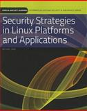 Security Strategies in Linux Platforms and Applications, kim and Jang, Michael, 076379189X