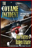 The Coyame Incident, Noe Torres and Ruben Uriarte, 1492191892