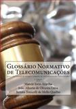 Glossário Normativo de Telecomunicações, Marcio Aranha and João Lima, 1496081897