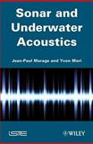 Sonars and Underwater Acoustics, Marage, Jean-Paul and Mori, Yvon, 1848211899