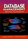 Database Management : Principles and Products, Bontempo, Charles J. and Saracco, Cynthia M., 0133801896