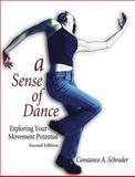 A Sense of Dance, Constance A. Schrader, 0736051899