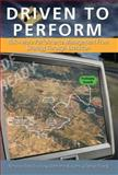 Driven to Perform : Risk-Aware Performance Management from Strategy Through Execution, Bardoliwalla, Nenshad and Buscemi, Stephanie, 0978921895