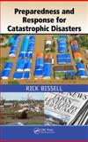 Preparedness and Response for Catastrophic Disasters 1st Edition