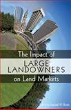 The Impact of Large Landowners on Land Markets, Bostic, Raphael W., 1558441891