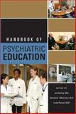 Handbook of Psychiatric Education, Jerald Kay, 1585621897