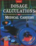 Dosage Calculations for Medical Careers, Haddix, Kathryn A. and Whaley, James E., 0028021894