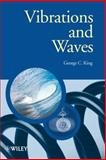 Vibrations and Waves, King, George, 0470011890