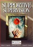 Supportive Supervision : Becoming a Teacher of Teachers, Coppola, Albert J. and Scricca, Diane B., 0761931899