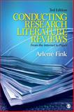 Conducting Research Literature Reviews : From the Internet to Paper, Fink, Arlene, 1412971896