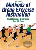 Methods of Group Exercise Instruction-3rd Edition with Online Video, Kennedy-Armbruster, Carol and Yoke, Mary, 145042189X