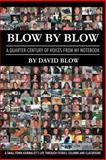 Blow by Blow, David Blow, 1483401898