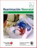 Reanimacion Neonatal, American Academy of Pediatrics, American Heart Association, 1581101899