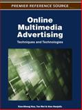 Online Multimedia Advertising : Techniques and Technologies, Xian-Sheng Hua, 1609601890
