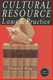 Cultural Resource Laws and Practice 3rd Edition