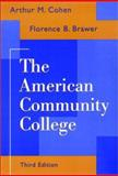 The American Community College, Cohen, Arthur M. and Brawer, Florence B., 078790189X