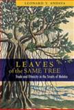 Leaves of the Same Tree : Trade and Ethnicity in the Straits of Melaka, Andaya, Leonard Y., 0824831896
