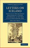 Letters on Iceland : Containing Observations Made during a Voyage Undertaken in the Year 1772 by Joseph Banks, Esq, Troil, Uno von, 1108031897