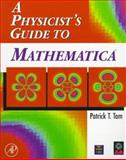A Physicist's Guide to Mathematica 9780126831900
