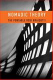 Nomadic Theory : The Portable Rosi Braidotti, Braidotti, Rosi, 023115190X
