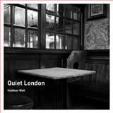 Quiet London, Siobhan Wall, 0711231907