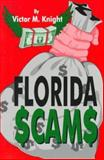 Florida Scams, Victor M. Knight, 1565541901