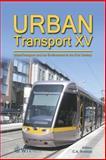Urban Transport XV : Urban Transport and the Environment, C. A. Brebbia, 1845641906