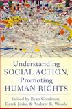 Understanding Social Action, Promoting Human Rights, , 0195371909