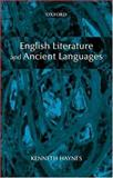 English Literature and Ancient Languages, Haynes, Kenneth, 0199261903